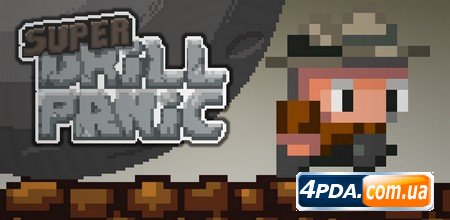 Super Drill Panic 1.2.1 Free (Android)