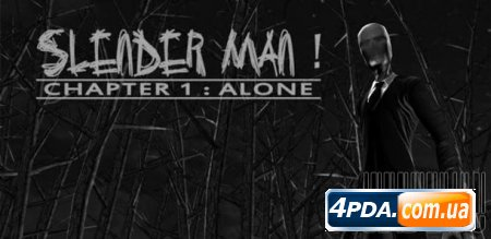 Slenderman! Chapter 1: Alone